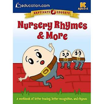 Nursery Rhymes & More - A Workbook of Letter Tracing - Letter Recognit