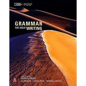 Grammar for Great Writing A by Keith Folse - 9781337115834 Book