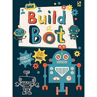 Build a Bot - Made by Me! by Autumn Publishing Inc. - Frankie J. Jones