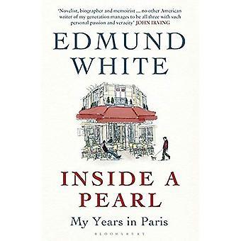 Inside a Pearl: My Years in Paris