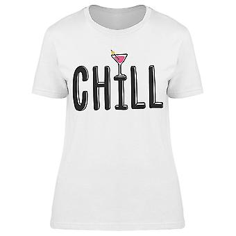 Chill. Cocktail.  Hand Drawn  Tee Women's -Image by Shutterstock
