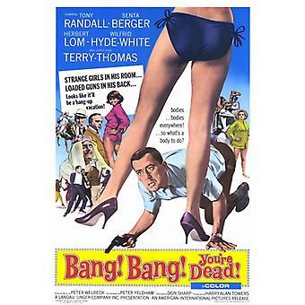 Bang Bang Youre Dead filme Poster Print (27 x 40)