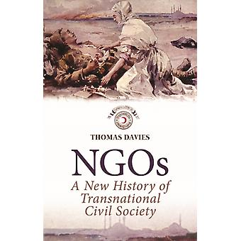 NGOs: A New History of Transnational Civil Society (Paperback) by Davies Thomas