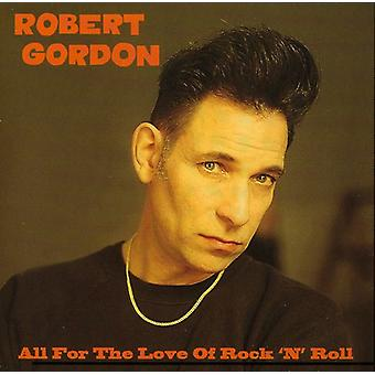 Robert Gordon - All for the Love of Rock 'N' Roll [CD] USA import