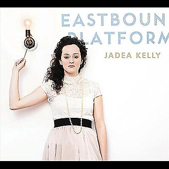 Jadea Kelly - østgående perron [CD] USA import