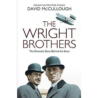 The Wright Brothers - The Dramatic Story-Behind-the-Story by David McC