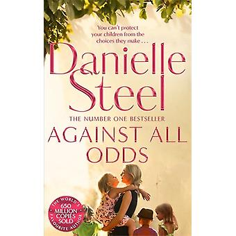 Against All Odds by Danielle Steel - 9781509800223 Book