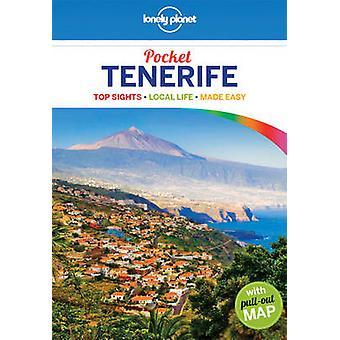 Lonely Planet Pocket Tenerife by Lonely Planet - Josephine Quintero -