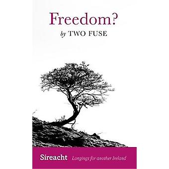 Freedom? by Kevin Ryan - 9781782052395 Book