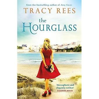 The Hourglass by Tracy Rees - 9781784296261 Book