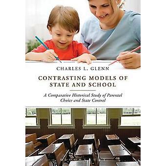 Modèles contrastés d'État et l'école - un montant historique Comparative