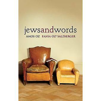 كتاب اليهود والكلمات قبل عاموس عوز فانيا أوز-سالزبيرجير-9780300205848