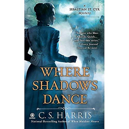 Where Shadows Dance