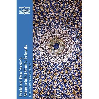 Farid Ad-Din 'Attar's Memorial of God's Friends: Translated with an Introduction by Paul Losensky: Lives and Sayings of Sufis: Translated with an ... of Western Spirituality (TM) Series)