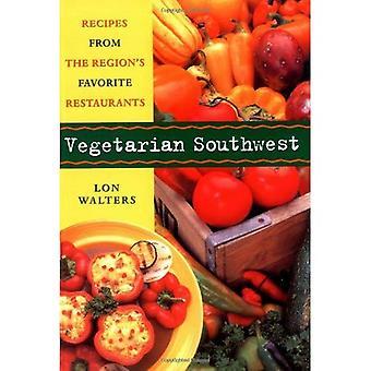 Vegetarian Southwest: Recipes from the Region's Favorite Restaurants (Cookbooks and Restaurant Guides)