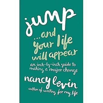 Hoppa... och ditt liv kommer att visas: en av tum-Guide till att göra en större ändring