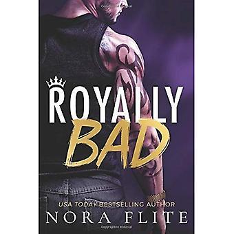 Royally Bad (Bad Boy Royals)
