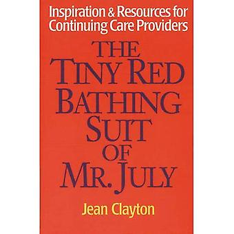 The Tiny Red Bathing Suit of Mr. July: Inspiration and Resources for Continuing Care Providers