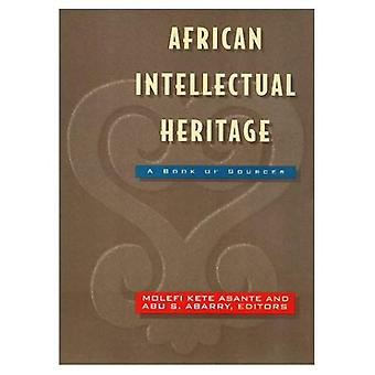 African Intellectual Heritage: A Book of Sources (African American Studies)