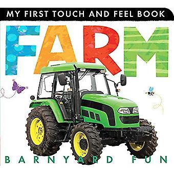 Farm: Barnyard Fun (My First Touch and Feel)
