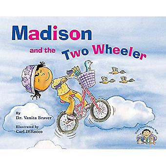 Madison and the Two Wheeler (Teach Your Children Well)