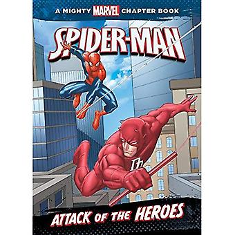 Spider-Man: Attack of the Heroes (Mighty Marvel Chapter Books)