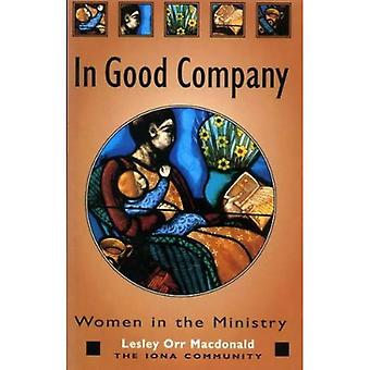 In Good Company : Women in the Ministry