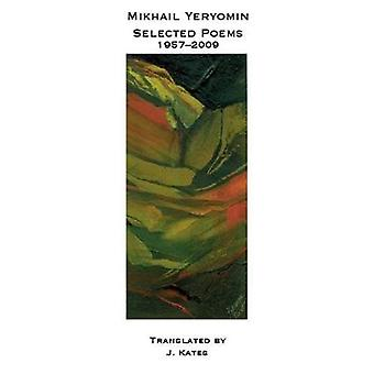 Mikhail Yeryomin: Selected Poems 1957-2009 (The Cliff Becker Book Prize in Translation)