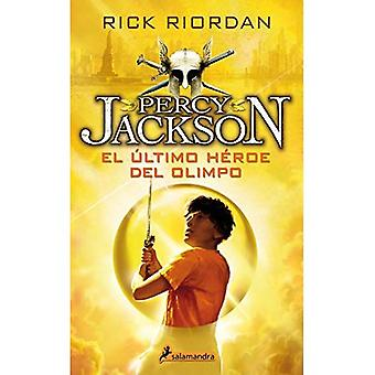 Percy Jackson 05. El Ultimo Heroe del Olimpo (Percy Jackson Y Los Dioses Del Olimpo / Percy Jackson and the Olympians)