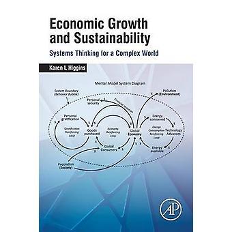経済成長と持続可能性システム l. ヒギンズ ・ カレンによって複雑な世界の思考