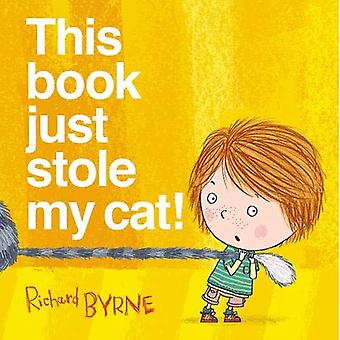 This Book Just Stole My Cat! by This Book Just Stole My Cat! - 978019