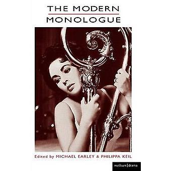 De moderna monologer av Earley & Michael