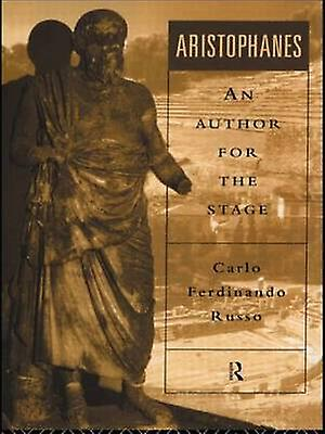 Aristophanes An Author for the Stage by Russo & voiturelo Ferdinando