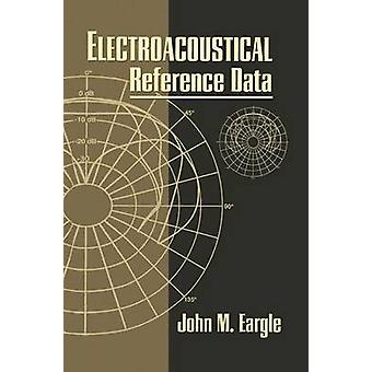 Electroacoustical Reference Data by Eargle & John