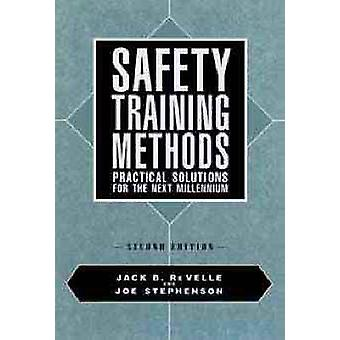 Safety Training Methods by Revelles & Jack B.