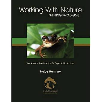 Werken met de natuur door Hermary & Heide