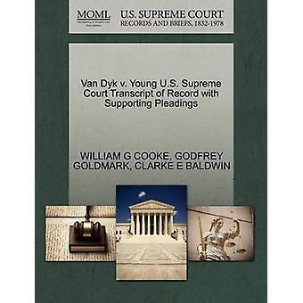 Van Dyk v. unge US Supreme Court udskrift af post med støtte processkrifter af COOKE & WILLIAM G