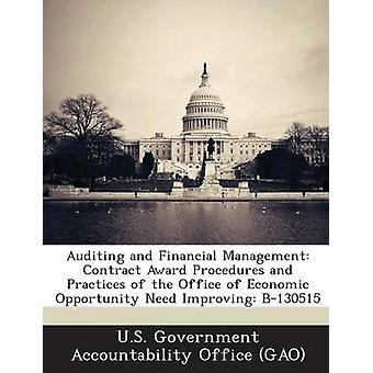 Revision och finansiell förvaltning upphandlingsförfaranden och praxis av kontoret av ekonomisk möjlighet behöver förbättra B130515 av U. S. Government Accountability Office