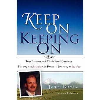 Keep On Keeping On by Davis & Jean