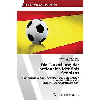 ダイ Darstellung ・デア・ Nationalen Identitat Spaniens Dimitriou ・ミナス