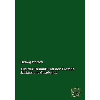 Aus Der Heimat Und Der Fremde by Pietsch & Ludwig