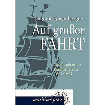 Auf groel Fahrt door Rosenberger & Eugenie