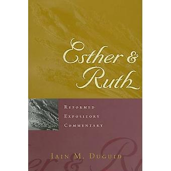 Esther and Ruth by Iain M Duguid - 9780875527833 Book