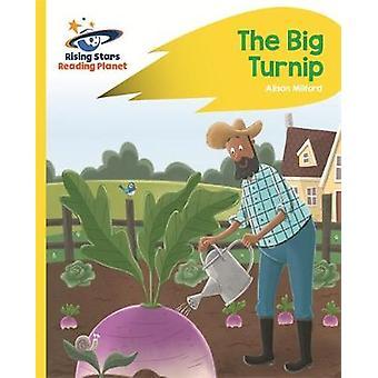 Reading Planet - The Big Turnip - Yellow - Rocket Phonics by Alison Mi