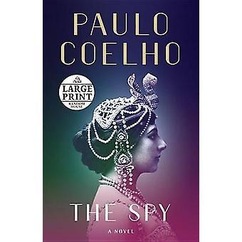 The Spy by Paulo Coelho - 9781524755591 Book