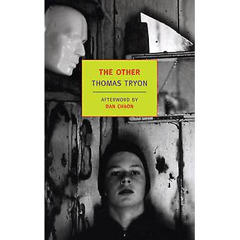 The Other by Thomas Tryon - Dan Chaon - 9781590175835 Book