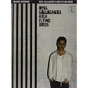 Noel Gallagher's High Flying Birds - Chasing Yesterday - 9781785580123