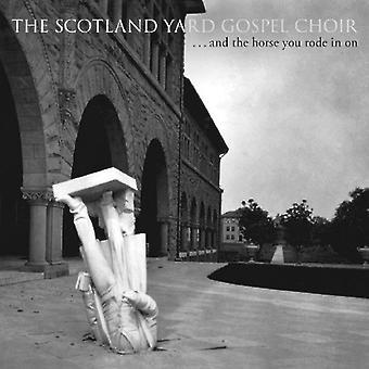 Coro de Gospel de Scotland Yard - y el caballo se montó en importación de Estados Unidos [CD]