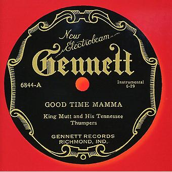 Kongen Mutt & hans Tennessee Thumpers - god tid Mamma [CD] USA importerer