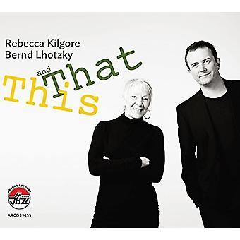 Kilgore, Rebecca / Lhotzky, Bernd - denne & at [CD] USA import